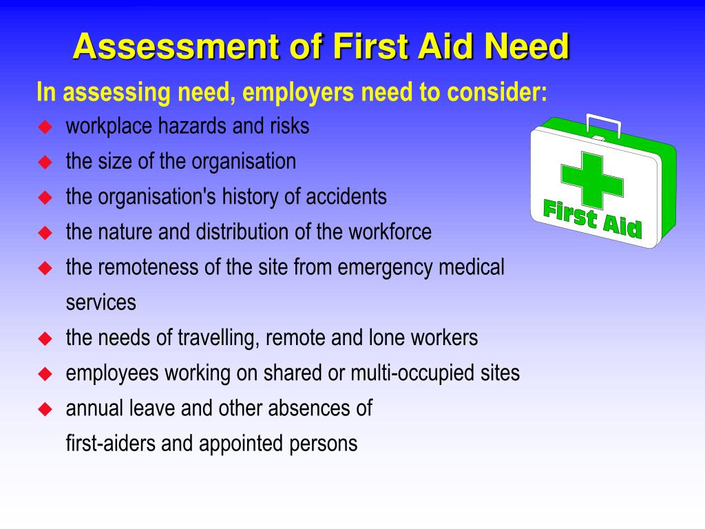 Assessment of First Aid Need