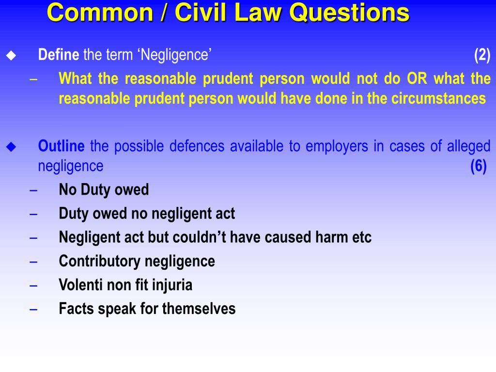 Common / Civil Law Questions