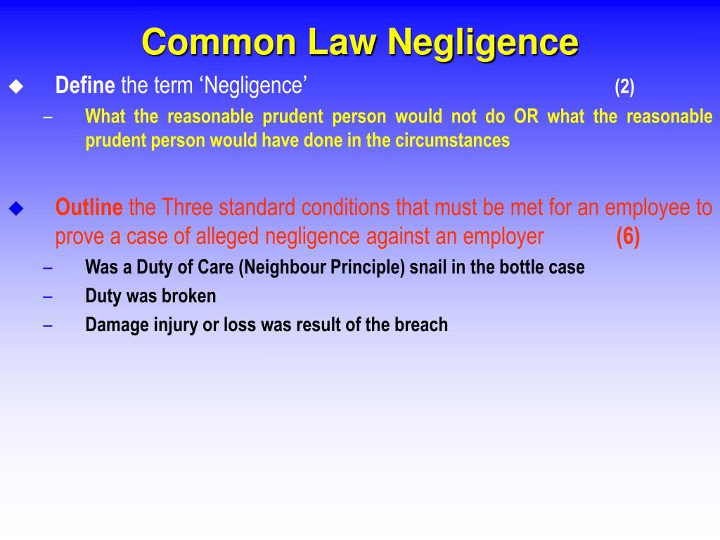 Common Law Negligence