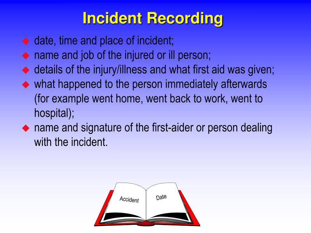 Incident Recording