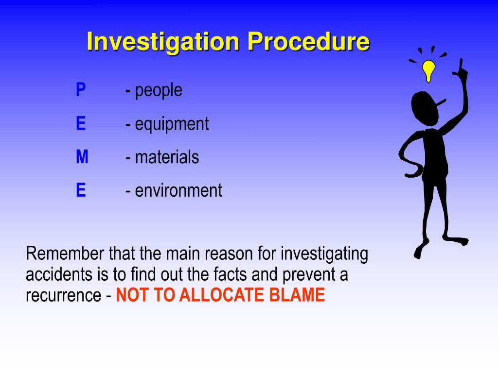 Investigation Procedure