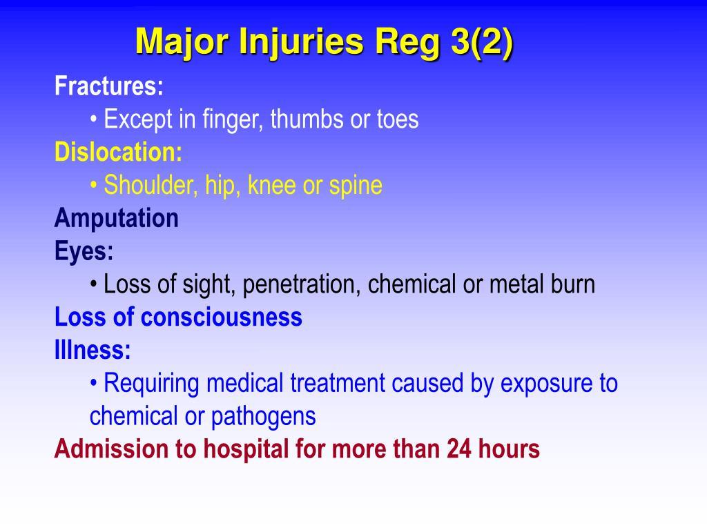 Major Injuries Reg 3(2)