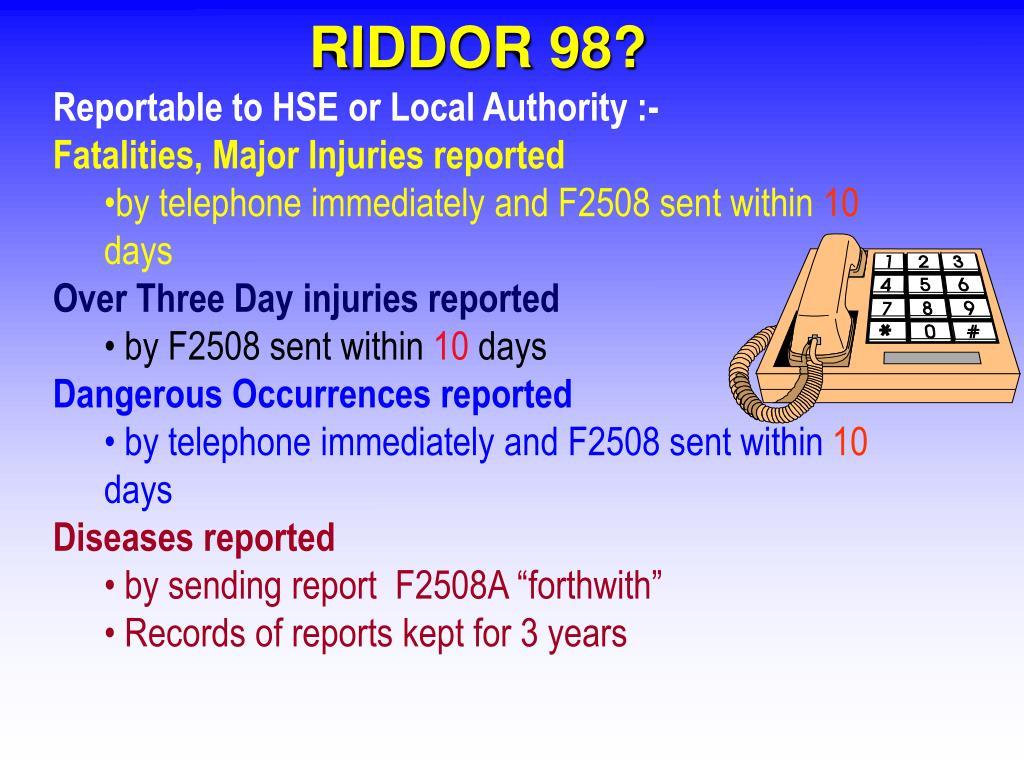 RIDDOR 98?