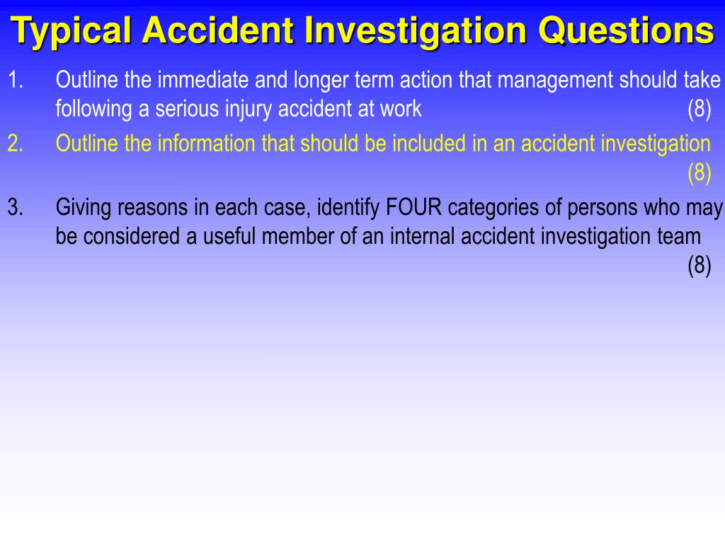 Typical Accident Investigation Questions