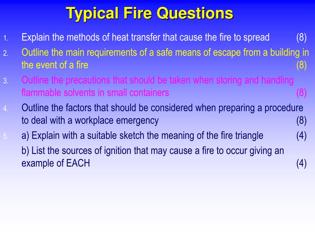 Typical Fire Questions