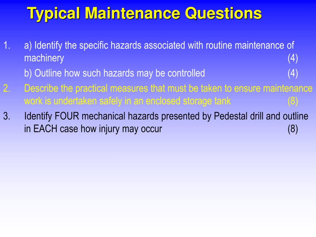 Typical Maintenance Questions