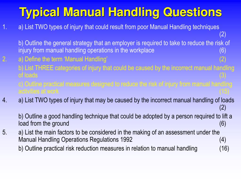 Typical Manual Handling Questions