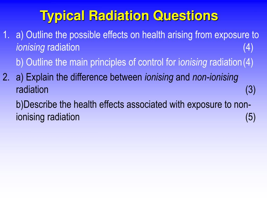 Typical Radiation Questions