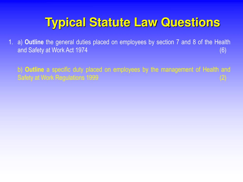 Typical Statute Law Questions