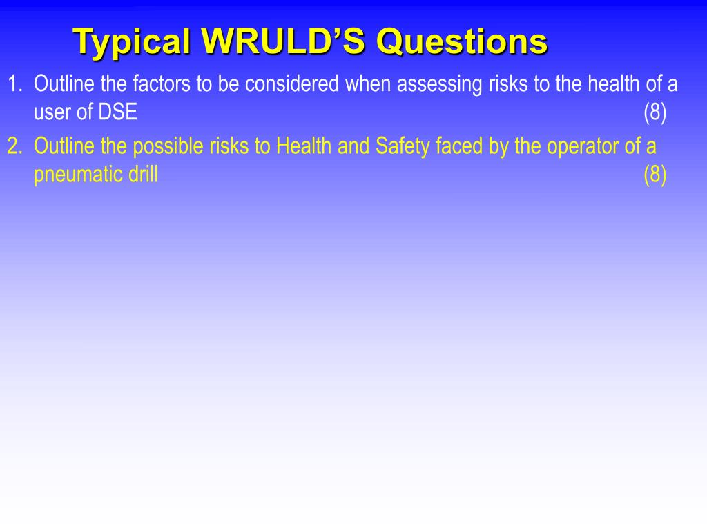 Typical WRULD'S Questions