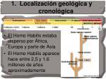 1 localizaci n geol gica y cronol gica