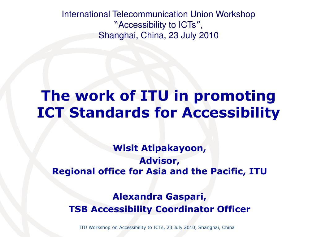 the work of itu in promoting ict standards for accessibility l.