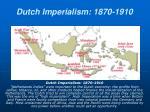 dutch imperialism 1870 1910