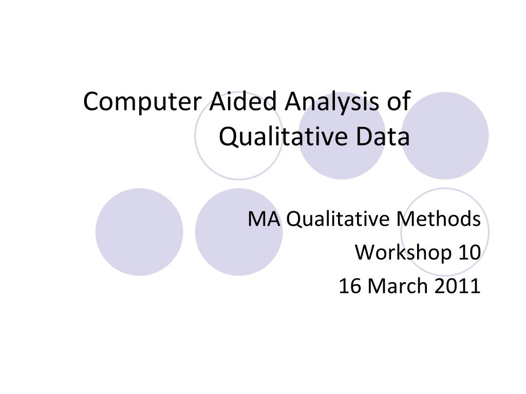 computer aided analysis of qualitative data l.