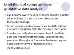limitations of computer aided qualitative data analysis