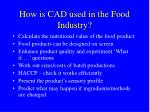 how is cad used in the food industry