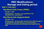 rbc modifications storage and dating period