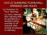 1910 23 guarding floor wall openings and holes