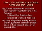 1910 23 guarding floor wall openings and holes13