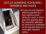1910 23 guarding floor wall openings and holes15