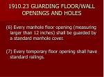 1910 23 guarding floor wall openings and holes16