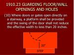 1910 23 guarding floor wall openings and holes20
