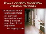 1910 23 guarding floor wall openings and holes21