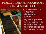 1910 23 guarding floor wall openings and holes22