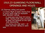 1910 23 guarding floor wall openings and holes25
