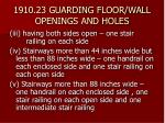 1910 23 guarding floor wall openings and holes26