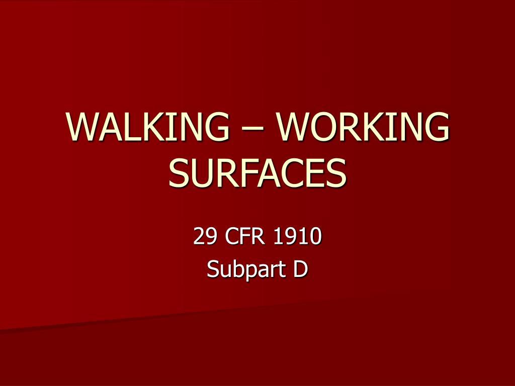 walking working surfaces l.