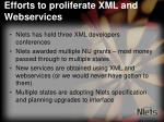 efforts to proliferate xml and webservices
