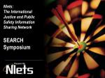 nlets the international justice and public safety information sharing network search symposium