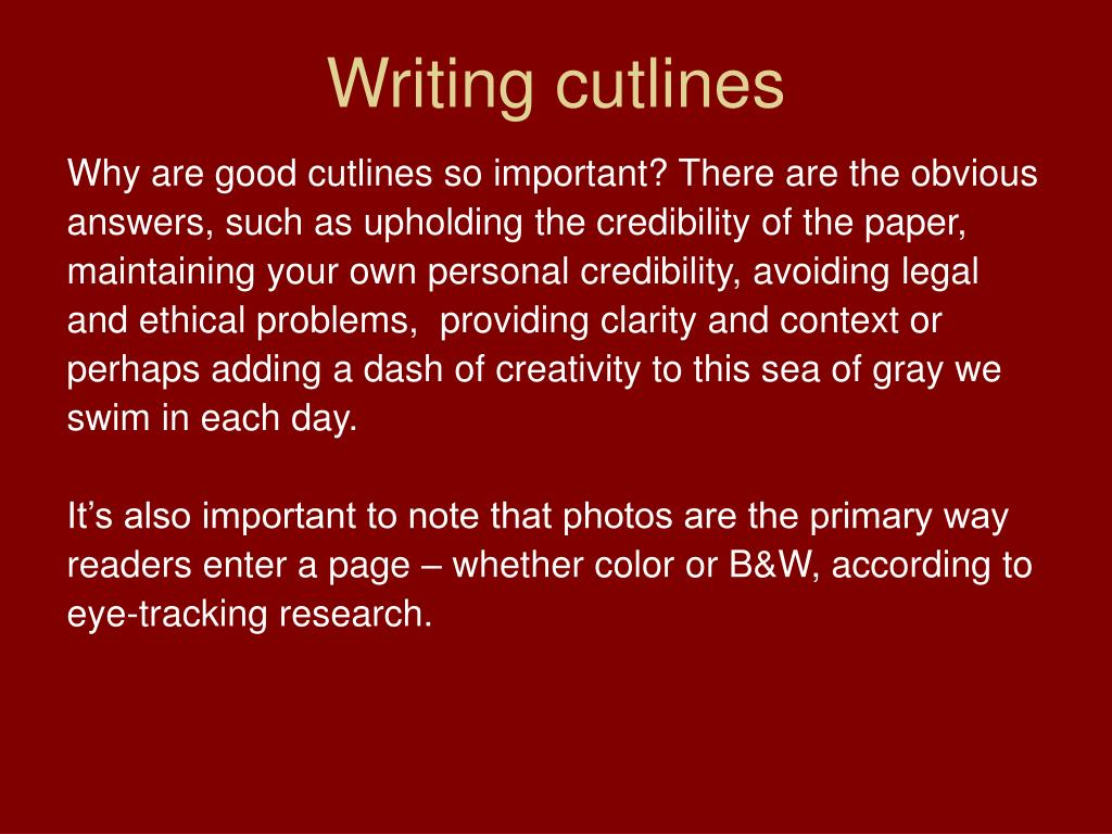 Writing cutlines