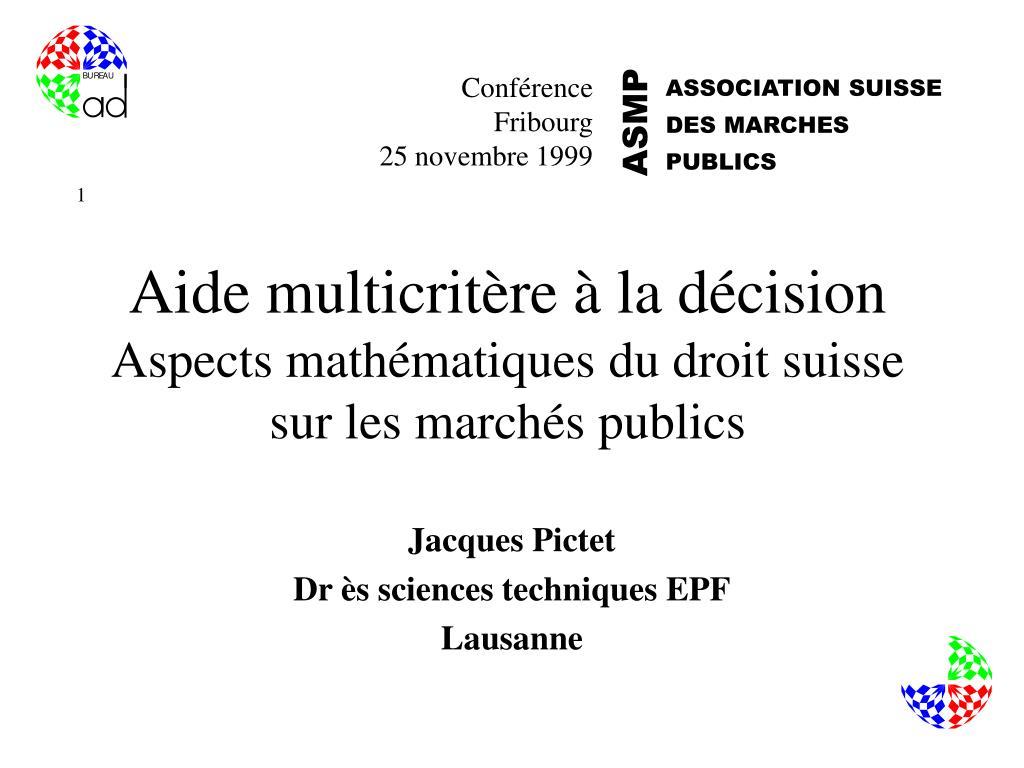 aide multicrit re la d cision aspects math matiques du droit suisse sur les march s publics l.