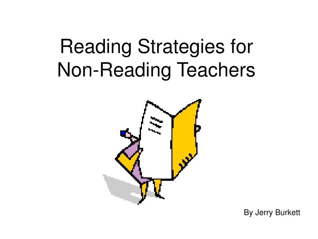 reading strategies for non reading teachers l.