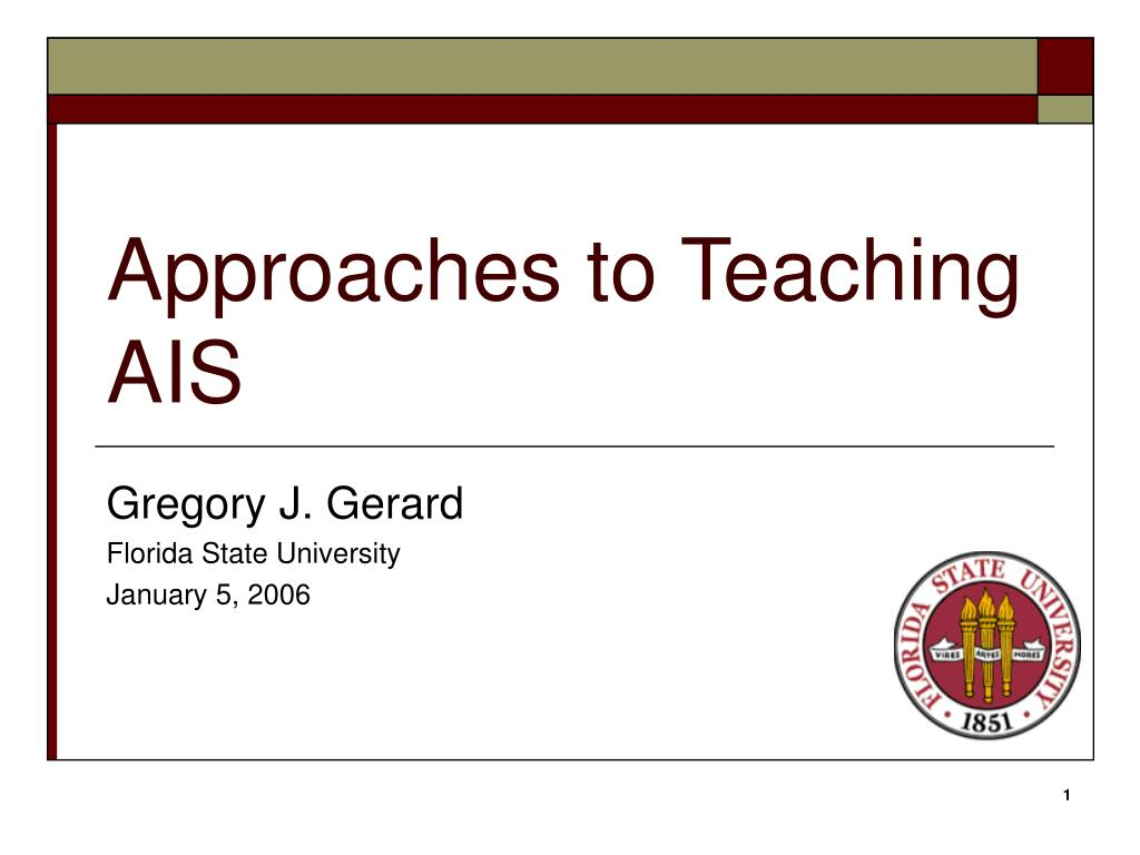 approaches to teaching ais l.