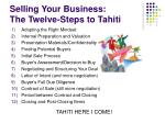 selling your business the twelve steps to tahiti