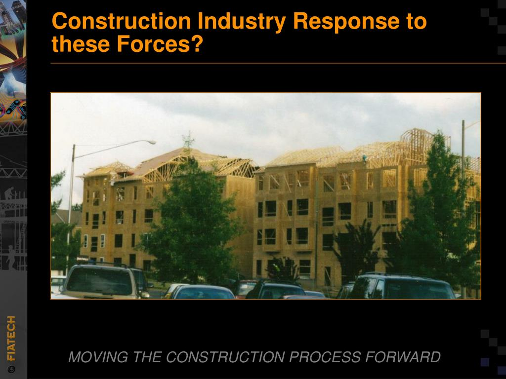 Construction Industry Response to these Forces?