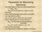 parameters for maximizing sensitivity