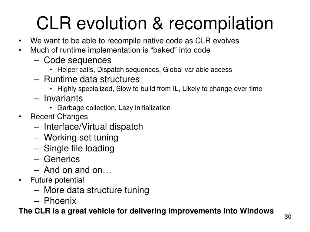 CLR evolution & recompilation