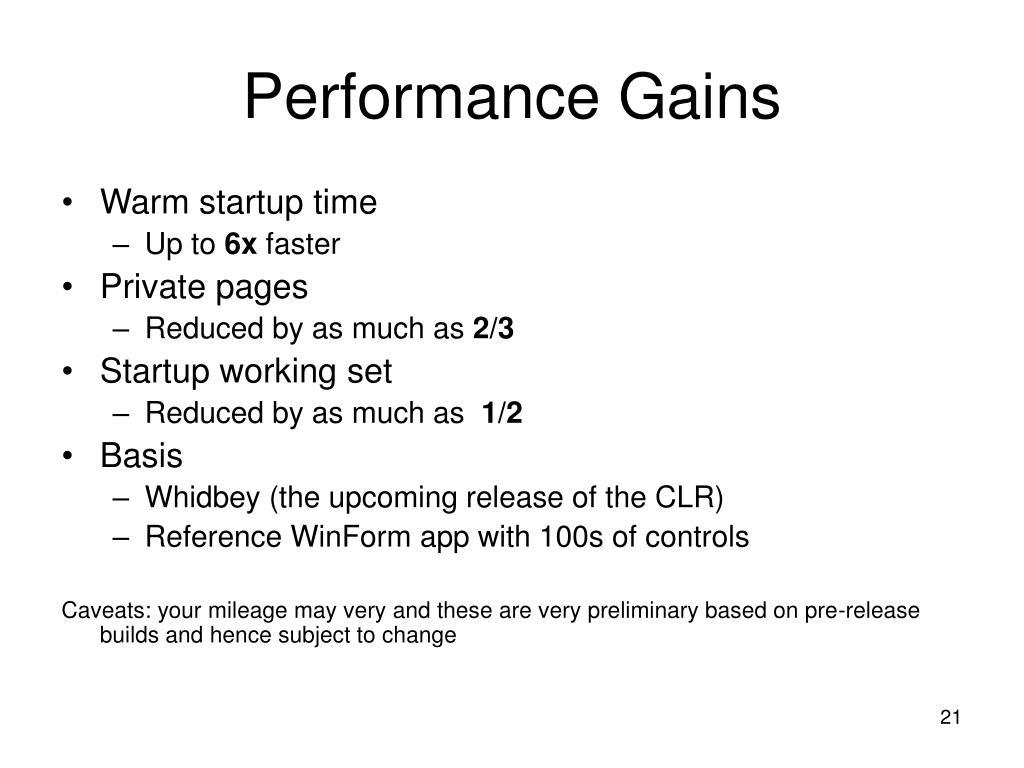 Performance Gains