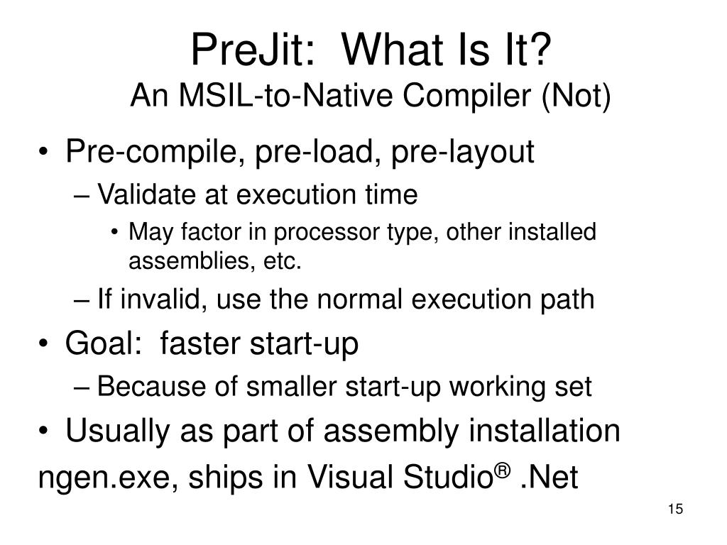 PreJit:  What Is It?