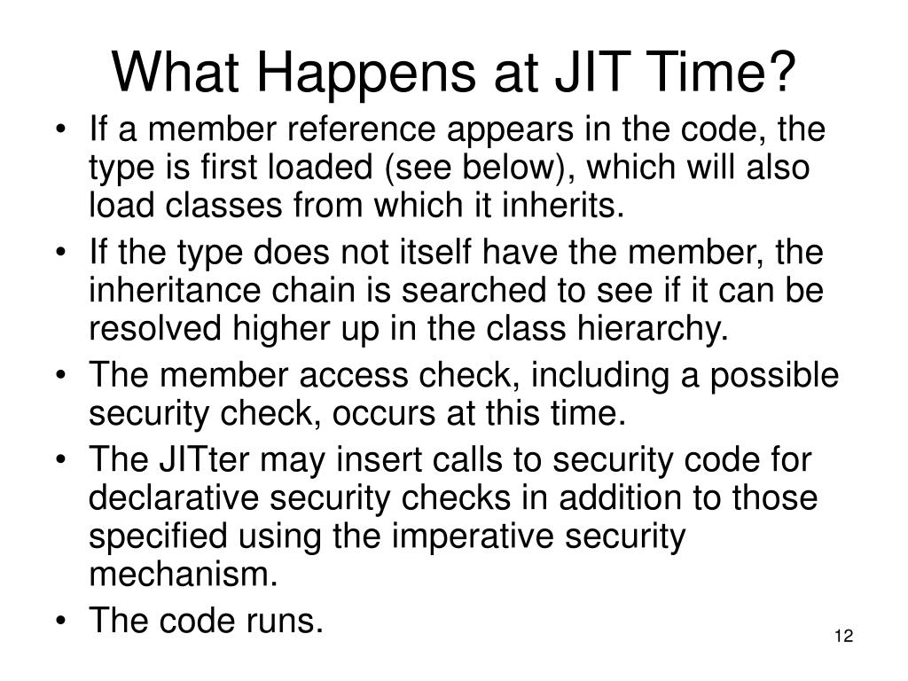 What Happens at JIT Time?