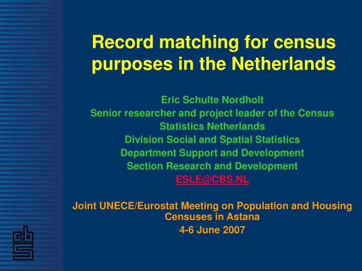 record matching for census purposes in the netherlands n.