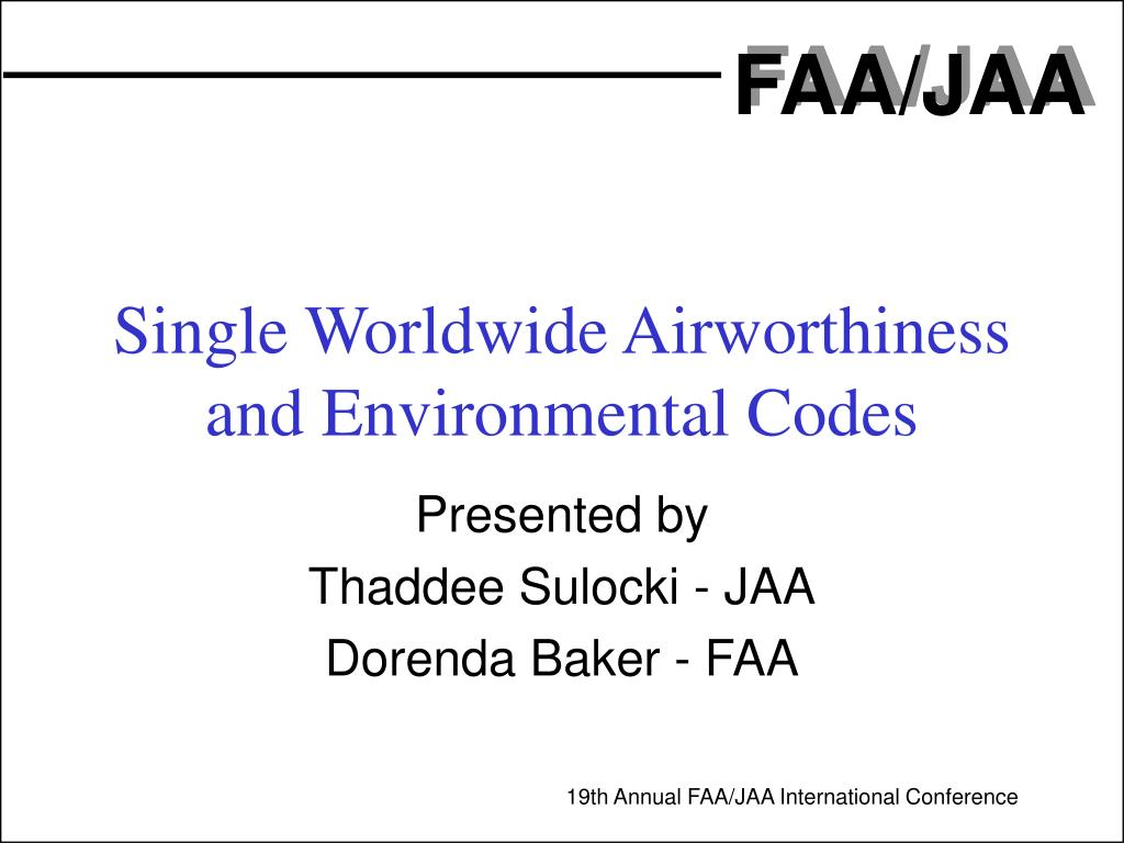 single worldwide airworthiness and environmental codes l.