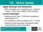 t4l status update