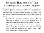 processor hardware self test case study apollo guidance computer
