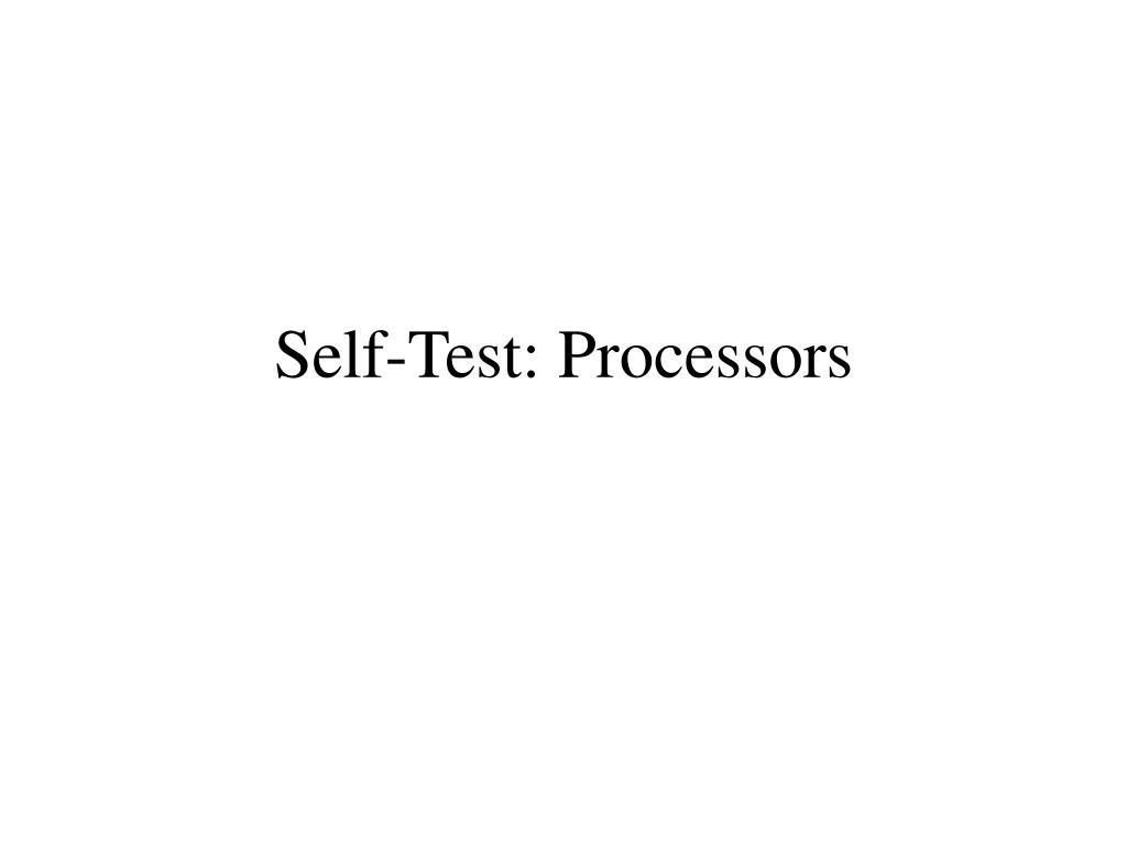 self test processors l.