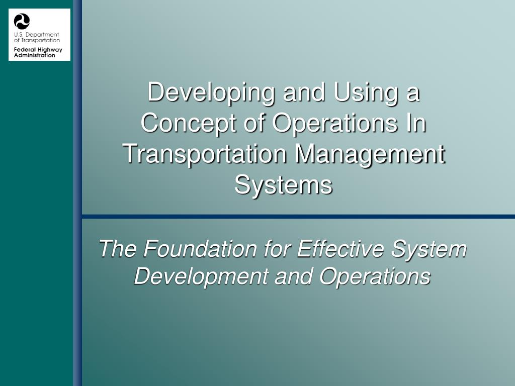 developing and using a concept of operations in transportation management systems l.